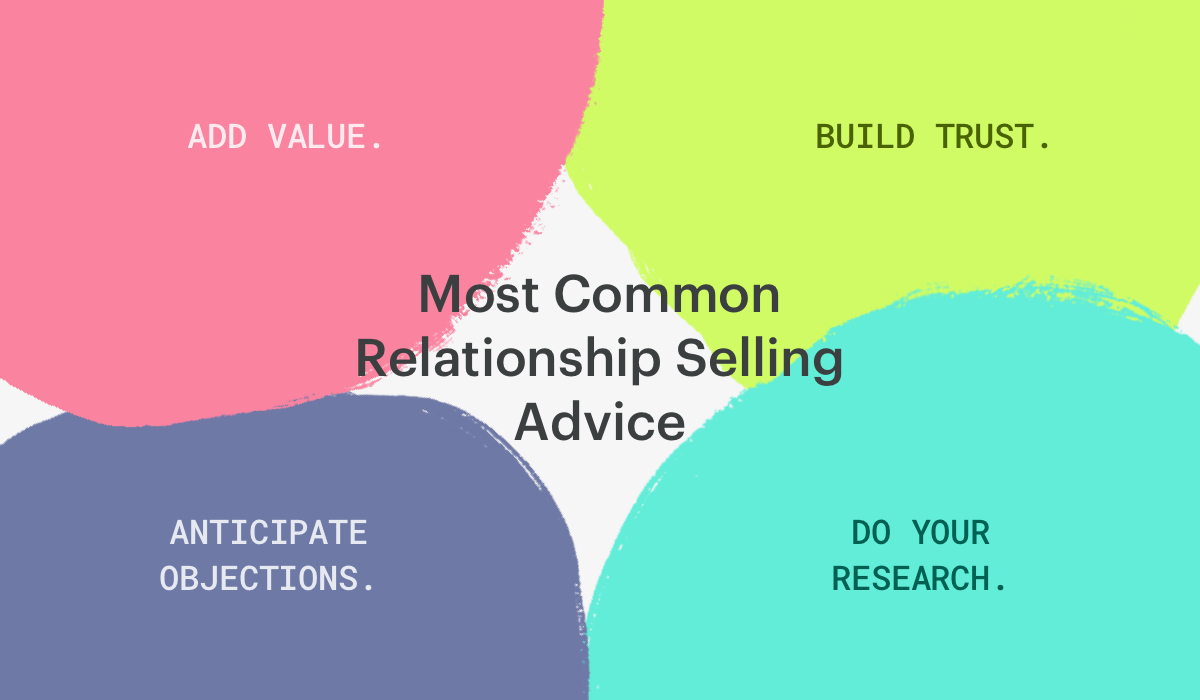 most common relationship selling advice