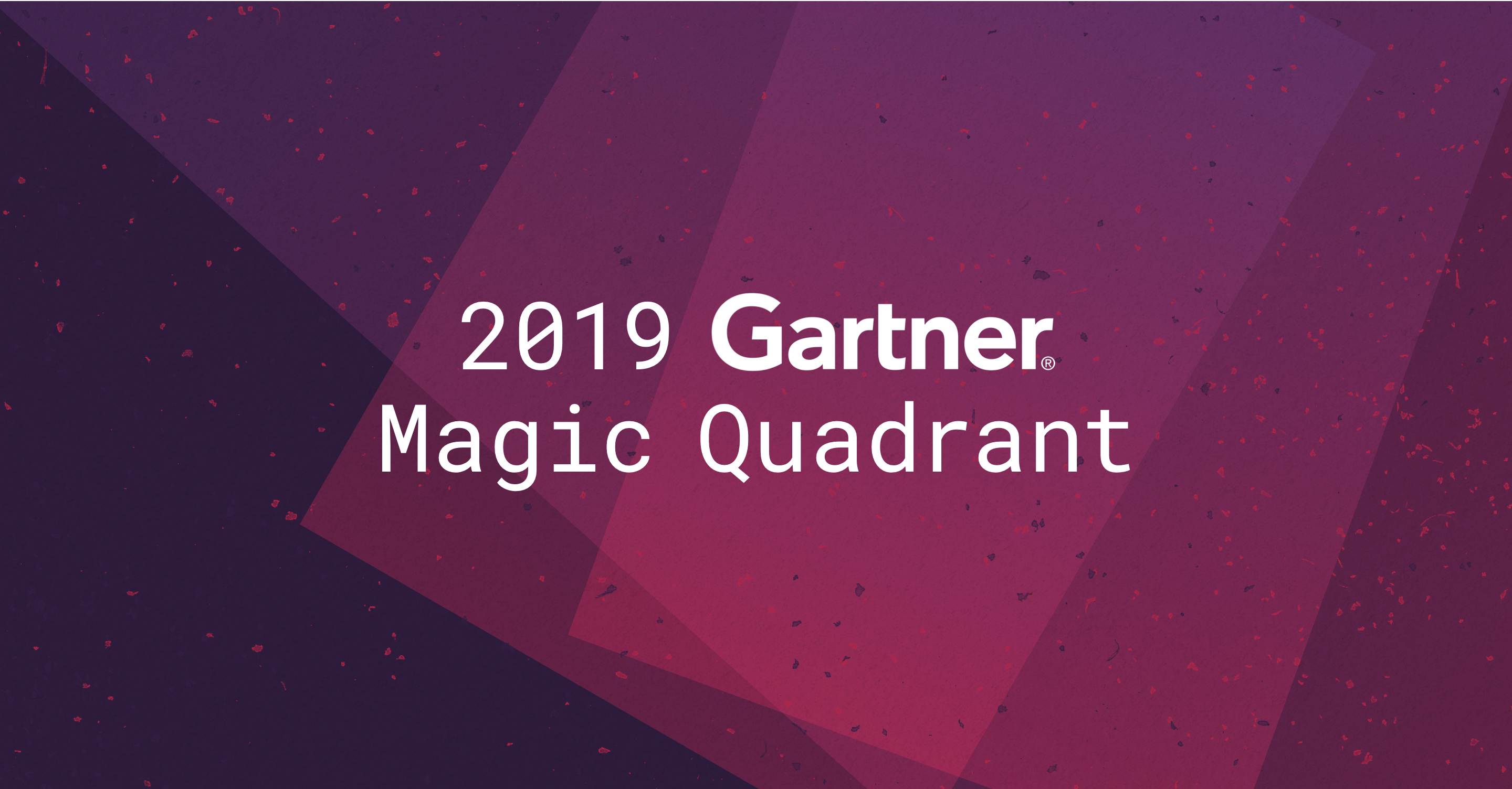 Gartner Works Its Magic—We're on the Quadrant!