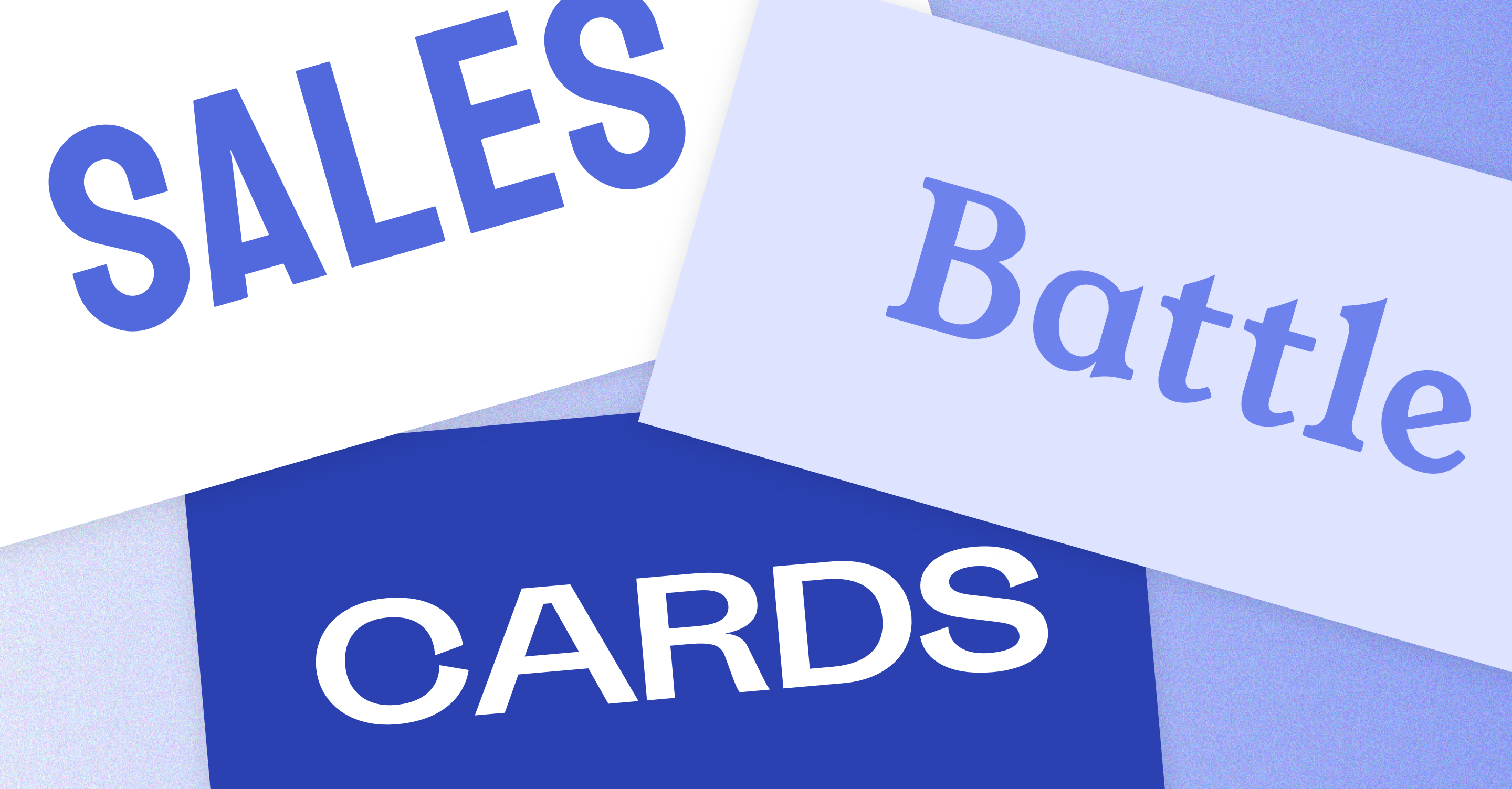 How to Create Sales Battlecards That Help Close Deals