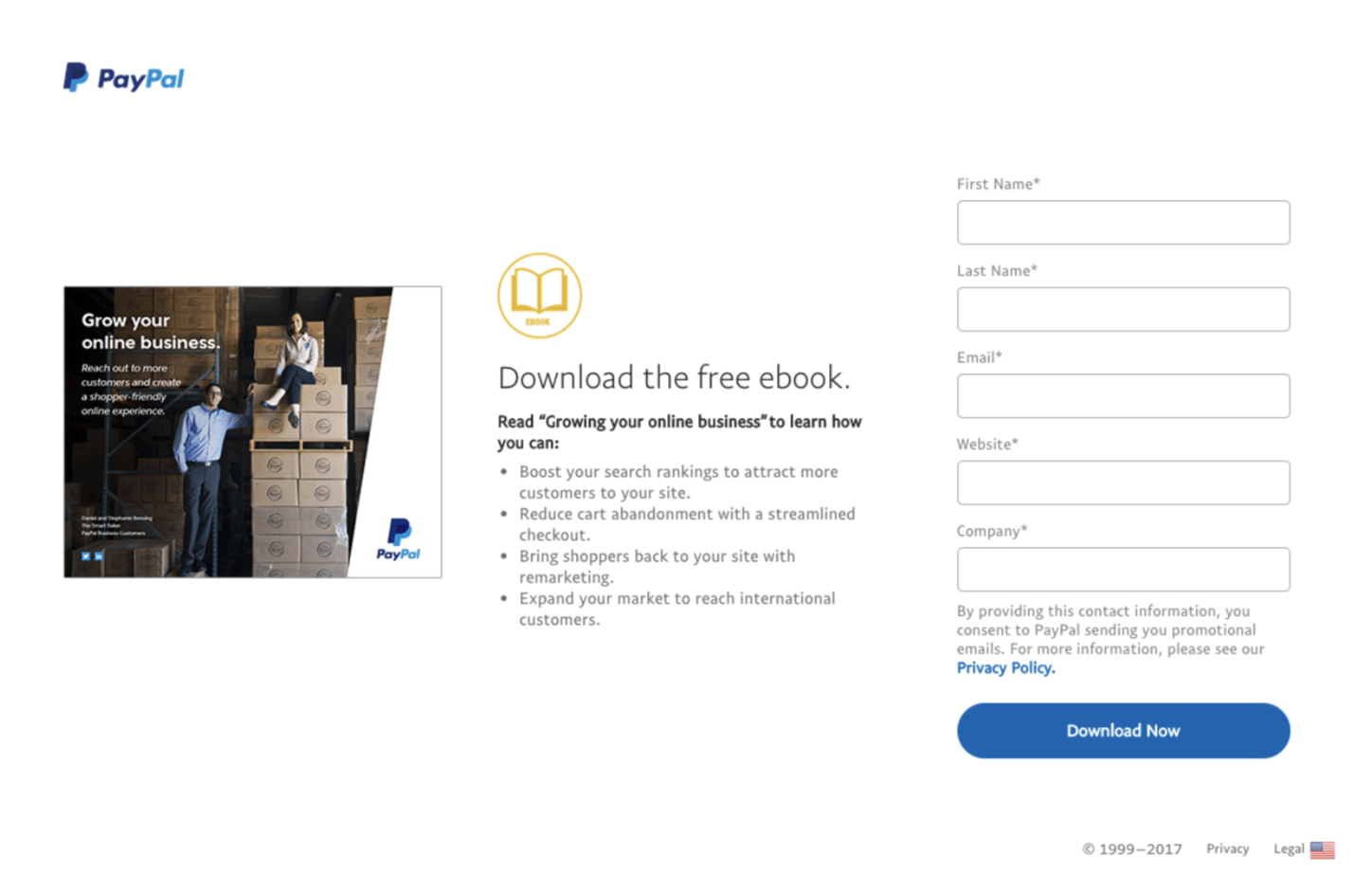 Here's one of PayPal's landing pages. Clean, easy to scan, and a form that doesn't have too many fields to fill out.
