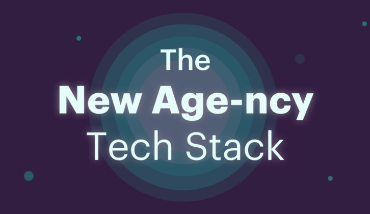 The New Age-ncy Tech Stack