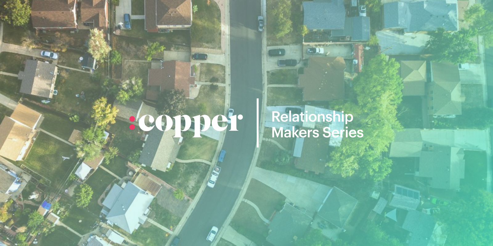 The Relationship-makers Series: A Deep Dive into the World of Real Estate